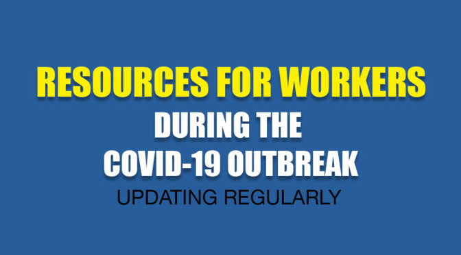 Resources for Workers During the COVID-19 Crisis